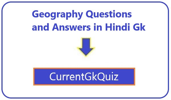 Geography Questions and Answers in Hindi Gk