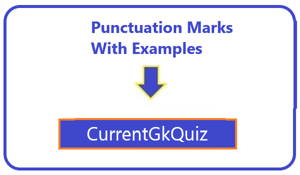 Punctuation Marks With Examples