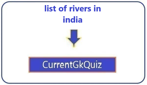 list of rivers in india
