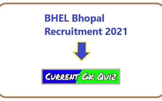 BHEL Bhopal Recruitment 2021