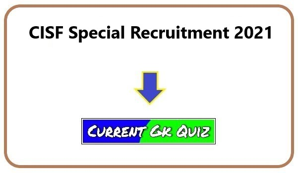 CISF Special Recruitment 2021