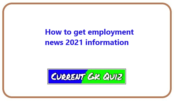 How to get employment news 2021 information