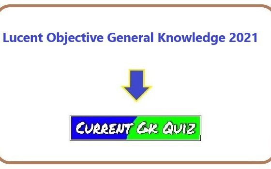 Lucent Objective General Knowledge 2021