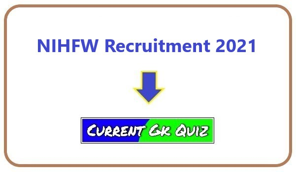 NIHFW Recruitment 2021