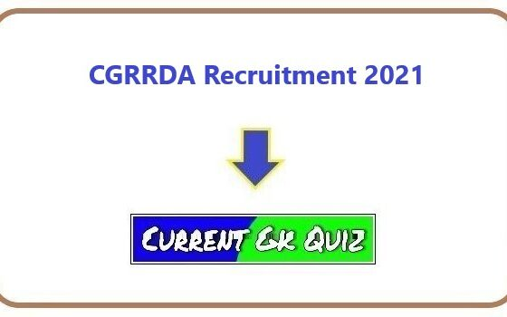 CGRRDA Recruitment 2021