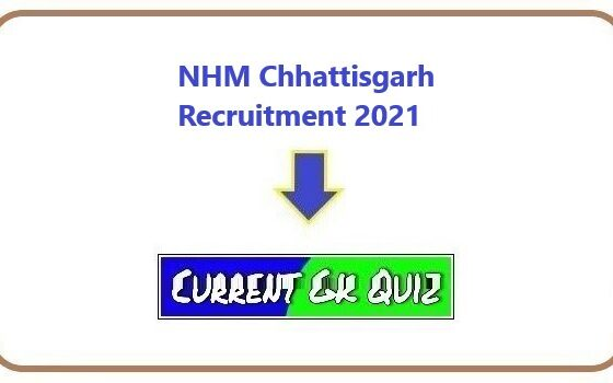 NHM Chhattisgarh Recruitment 2021