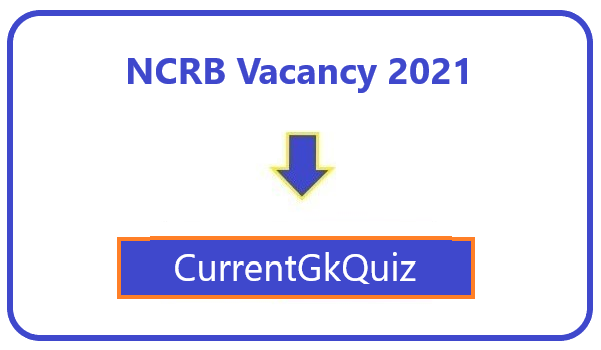 NCRB Vacancy 2021