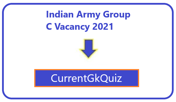 Indian Army Group C Vacancy 2021