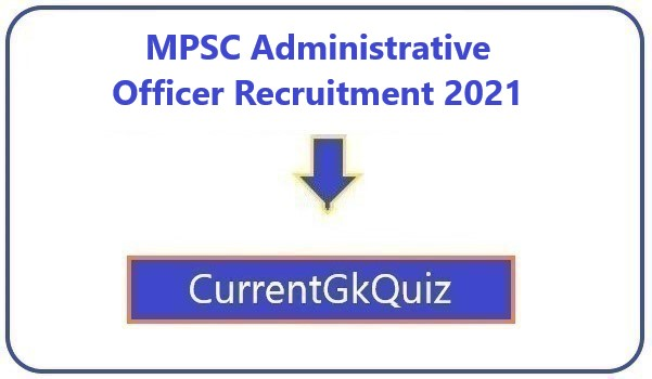 MPSC Administrative Officer Recruitment 2021